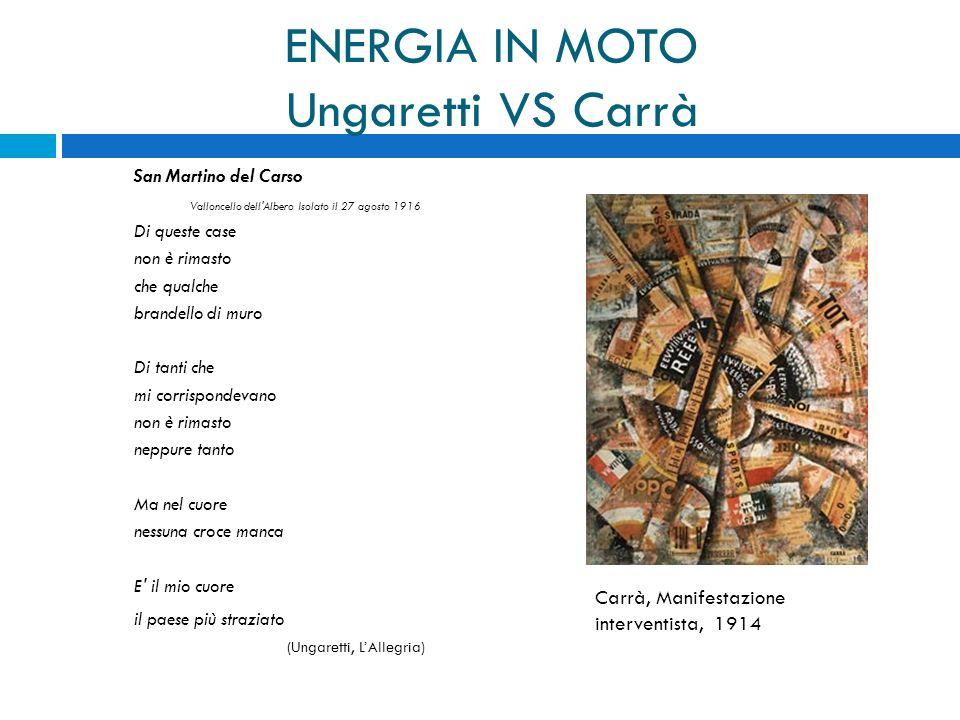 ENERGIA IN MOTO Ungaretti VS Carrà