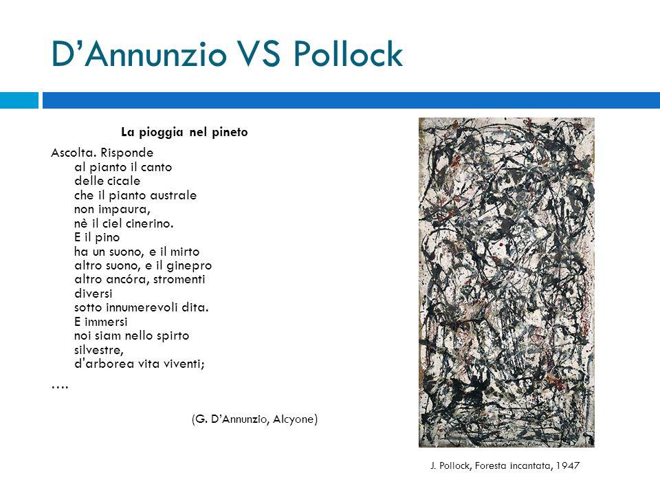 D'Annunzio VS Pollock