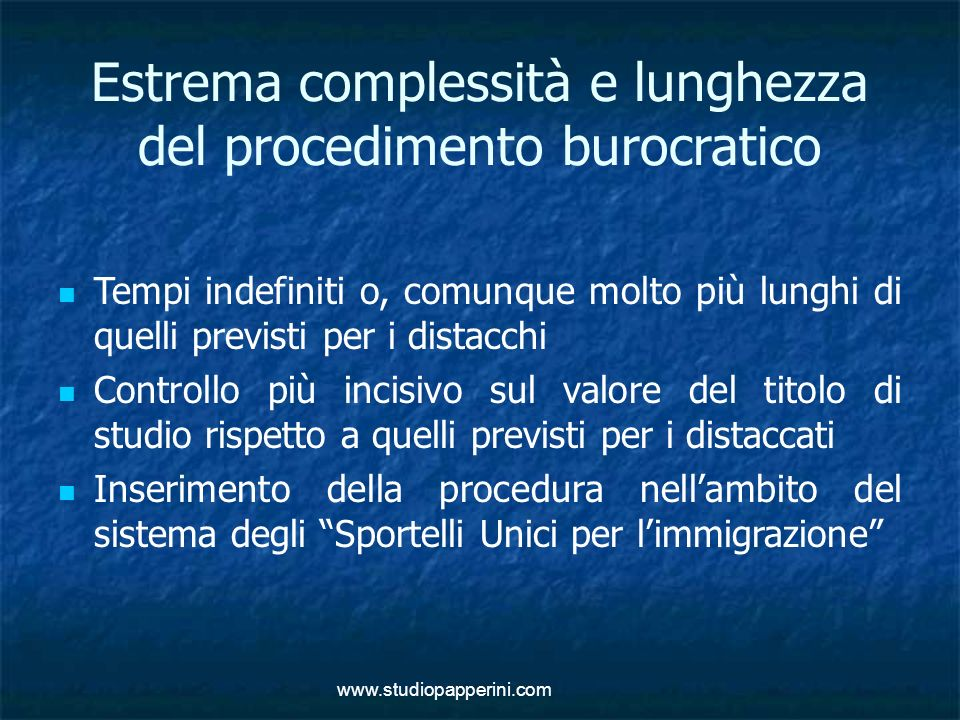 Estrema complessità e lunghezza del procedimento burocratico