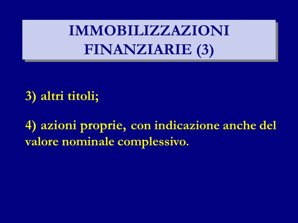 IMMOBILIZZAZIONI FINANZIARIE (3)