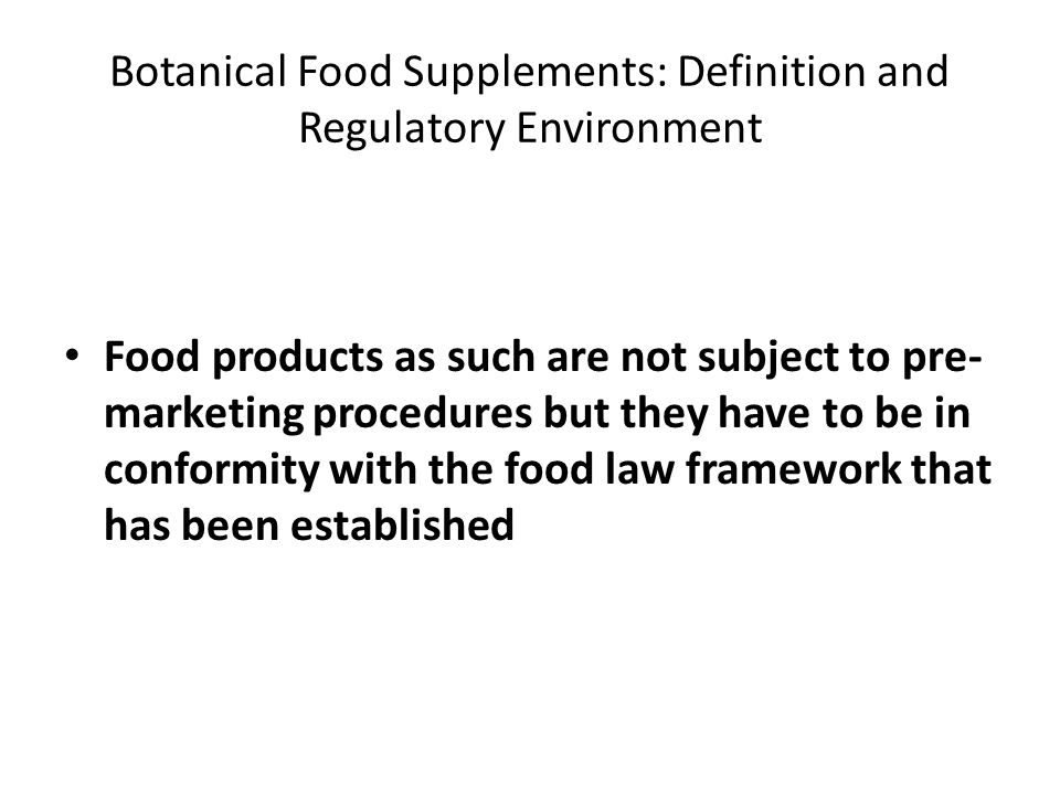 Botanical Food Supplements: Definition and Regulatory Environment