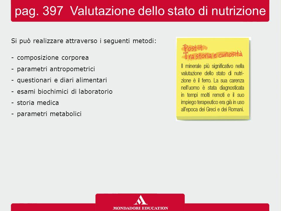 pag. 397 Valutazione dello stato di nutrizione