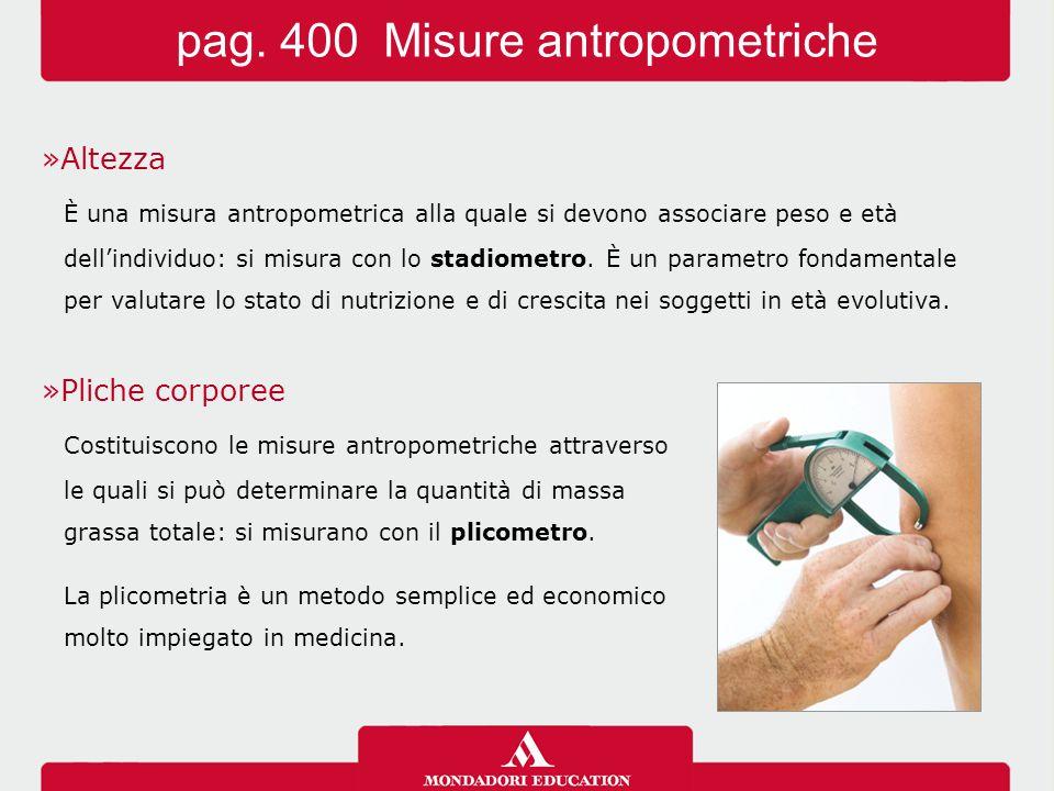 pag. 400 Misure antropometriche