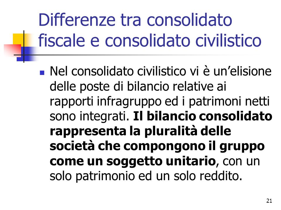 Differenze tra consolidato fiscale e consolidato civilistico