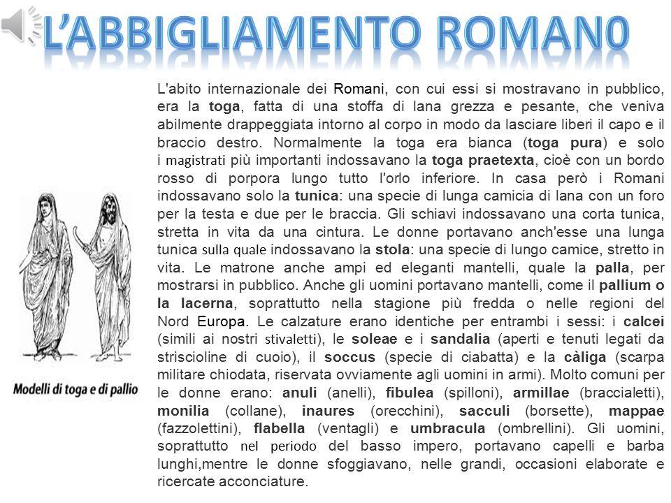 L'ABBIGLIAMENTO ROMAN0