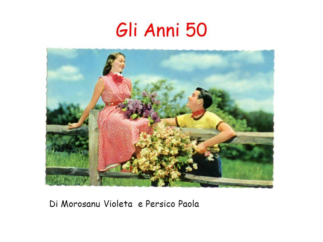 Gli Anni 50 Di Morosanu Violeta e Persico Paola
