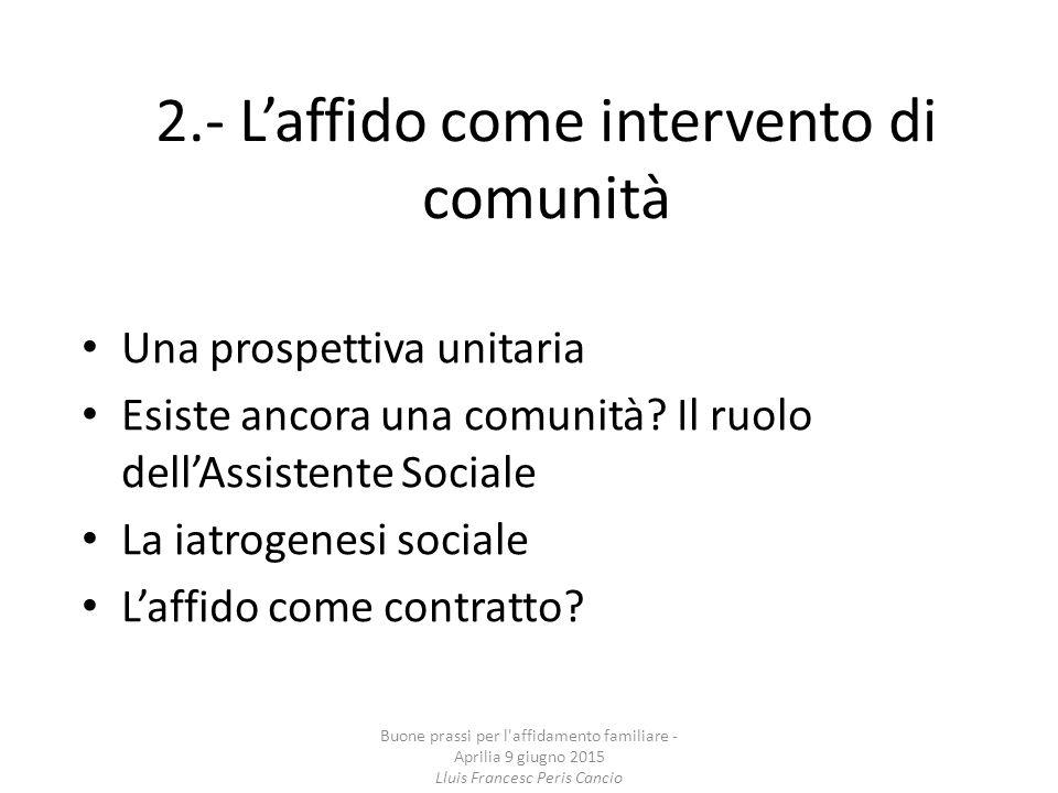 2.- L'affido come intervento di comunità