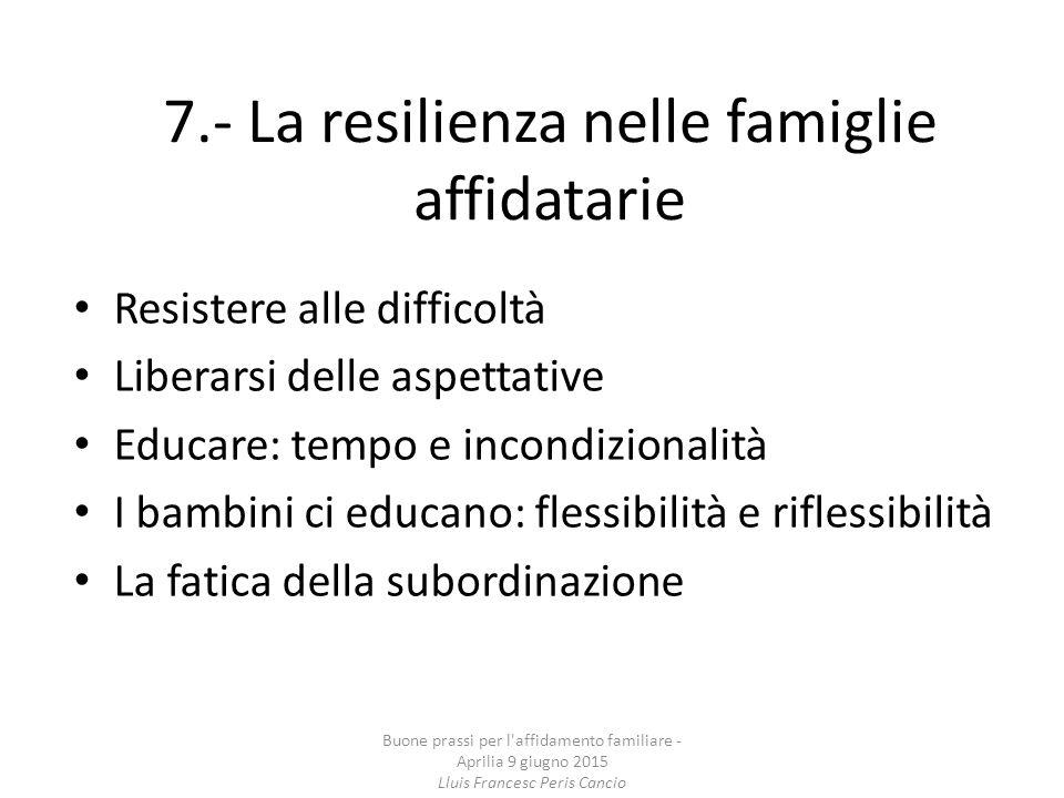 7.- La resilienza nelle famiglie affidatarie