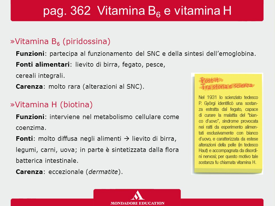 pag. 362 Vitamina B6 e vitamina H