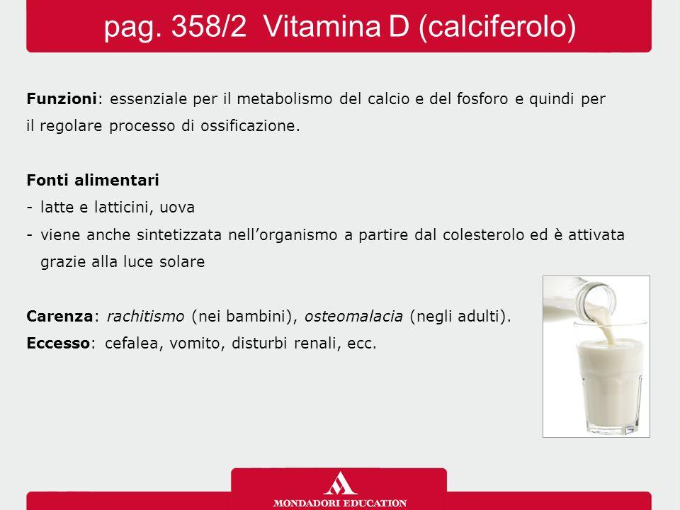 pag. 358/2 Vitamina D (calciferolo)
