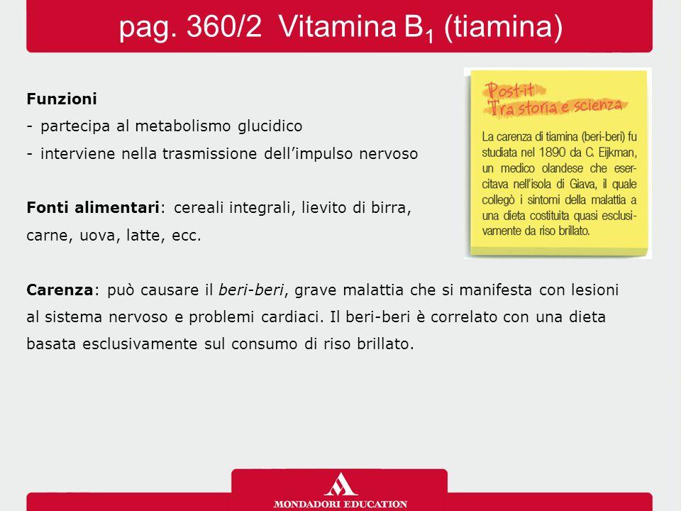 pag. 360/2 Vitamina B1 (tiamina)