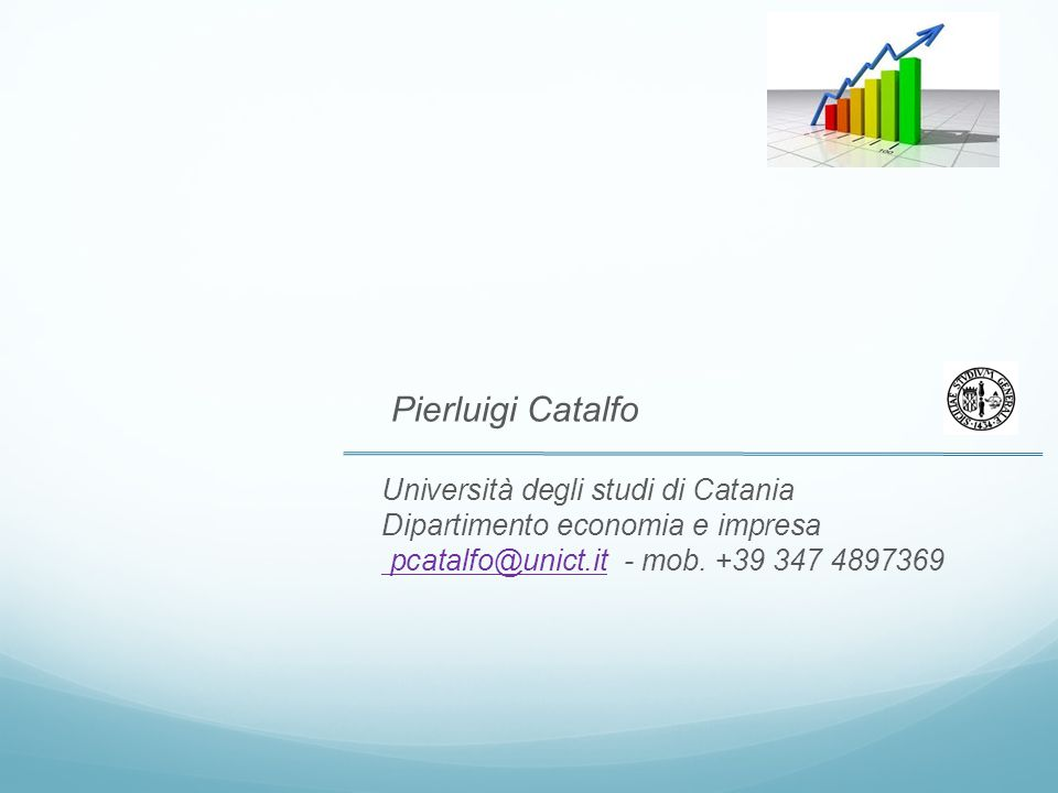 Pierluigi Catalfo Università degli studi di Catania