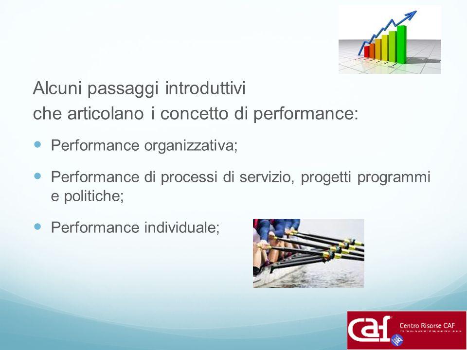 Alcuni passaggi introduttivi che articolano i concetto di performance: