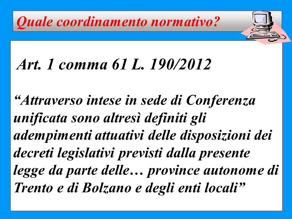 Art. 1 comma 61 L. 190/2012 Quale coordinamento normativo