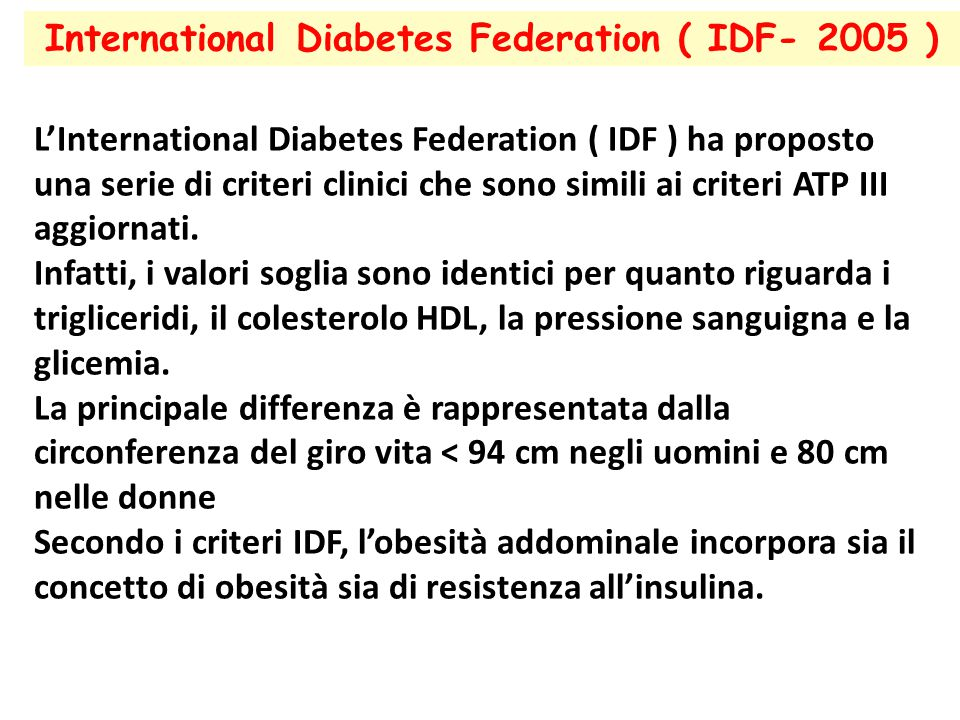 International Diabetes Federation ( IDF- 2005 )