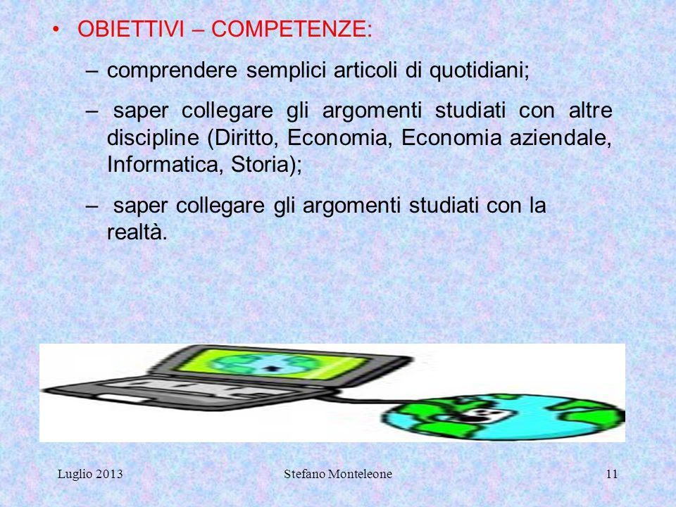 OBIETTIVI – COMPETENZE: comprendere semplici articoli di quotidiani;