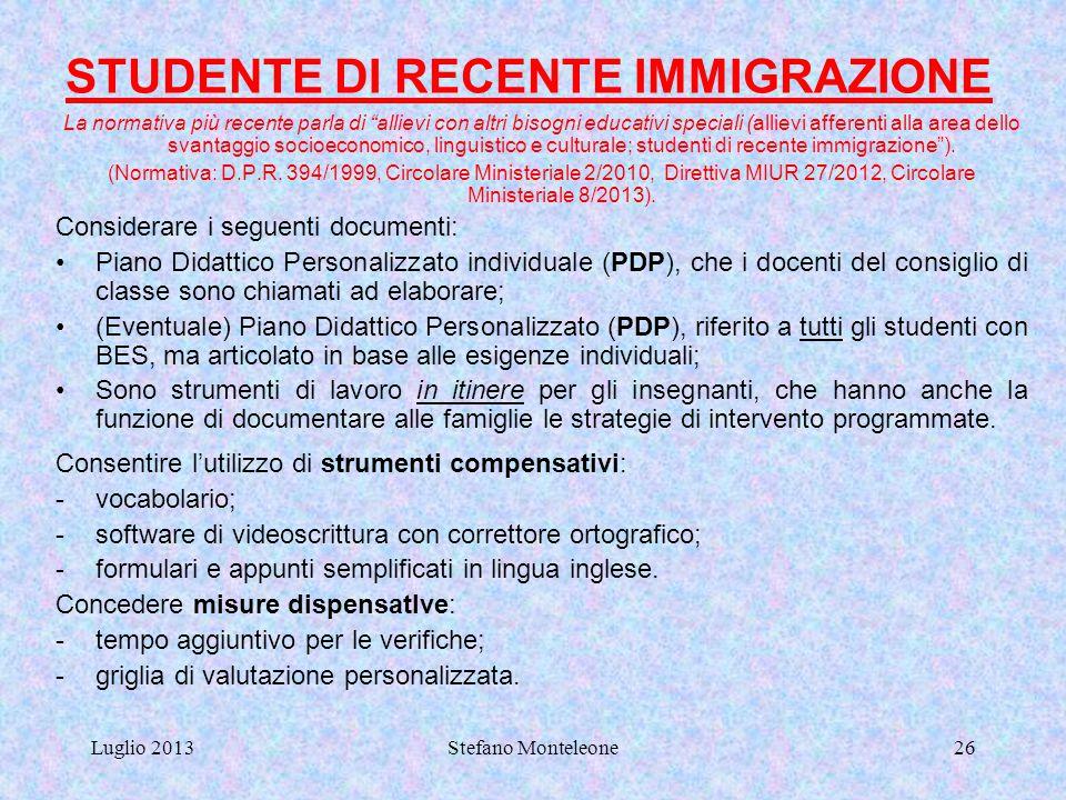 STUDENTE DI RECENTE IMMIGRAZIONE