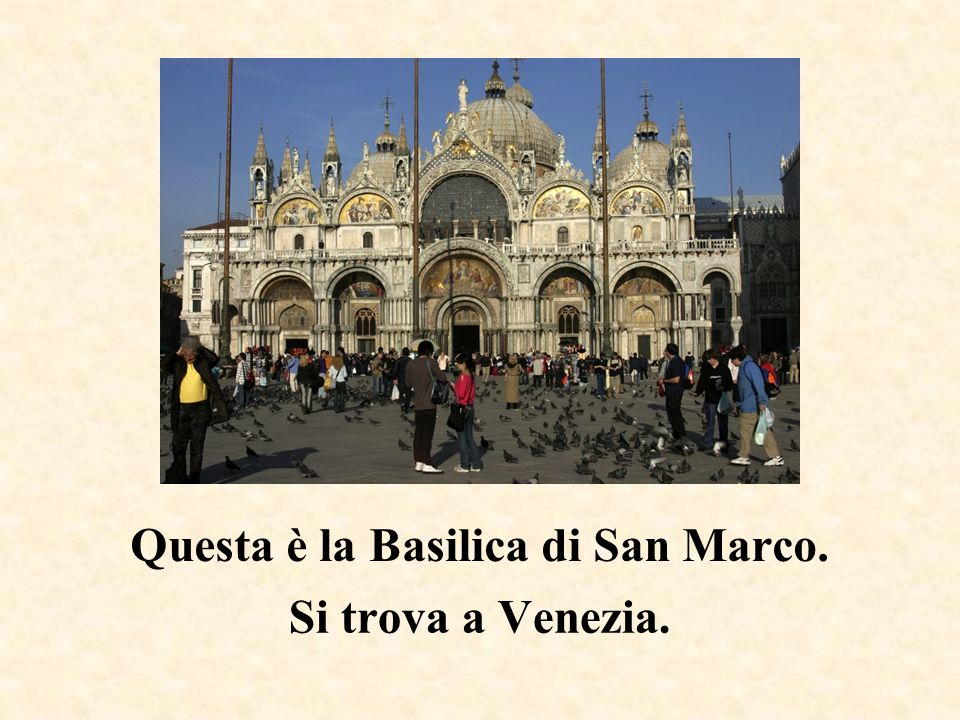 Questa è la Basilica di San Marco.