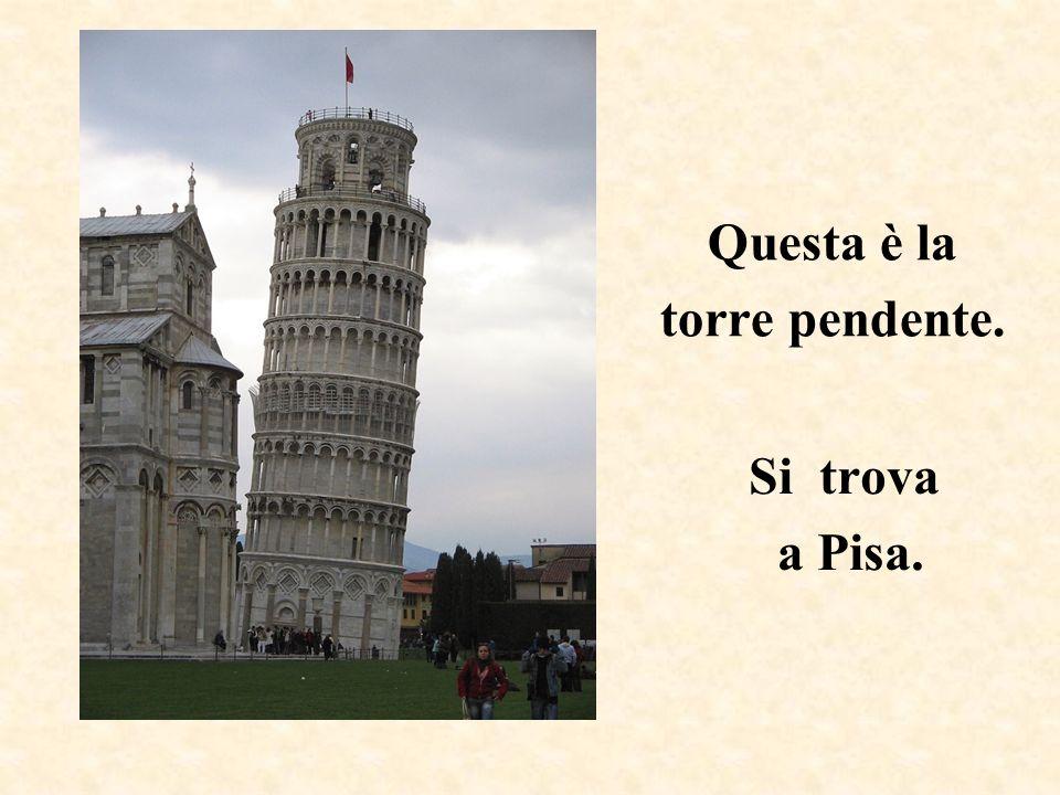 Questa è la torre pendente.