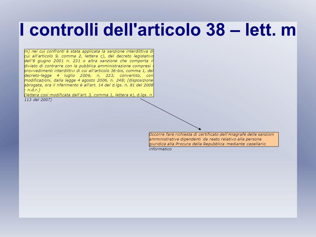 I controlli dell articolo 38 – lett. m