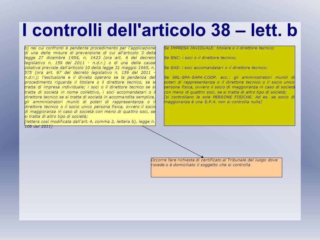 I controlli dell articolo 38 – lett. b
