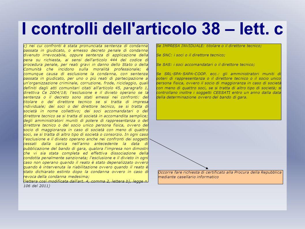 I controlli dell articolo 38 – lett. c