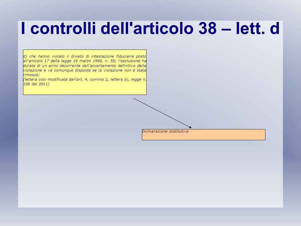 I controlli dell articolo 38 – lett. d