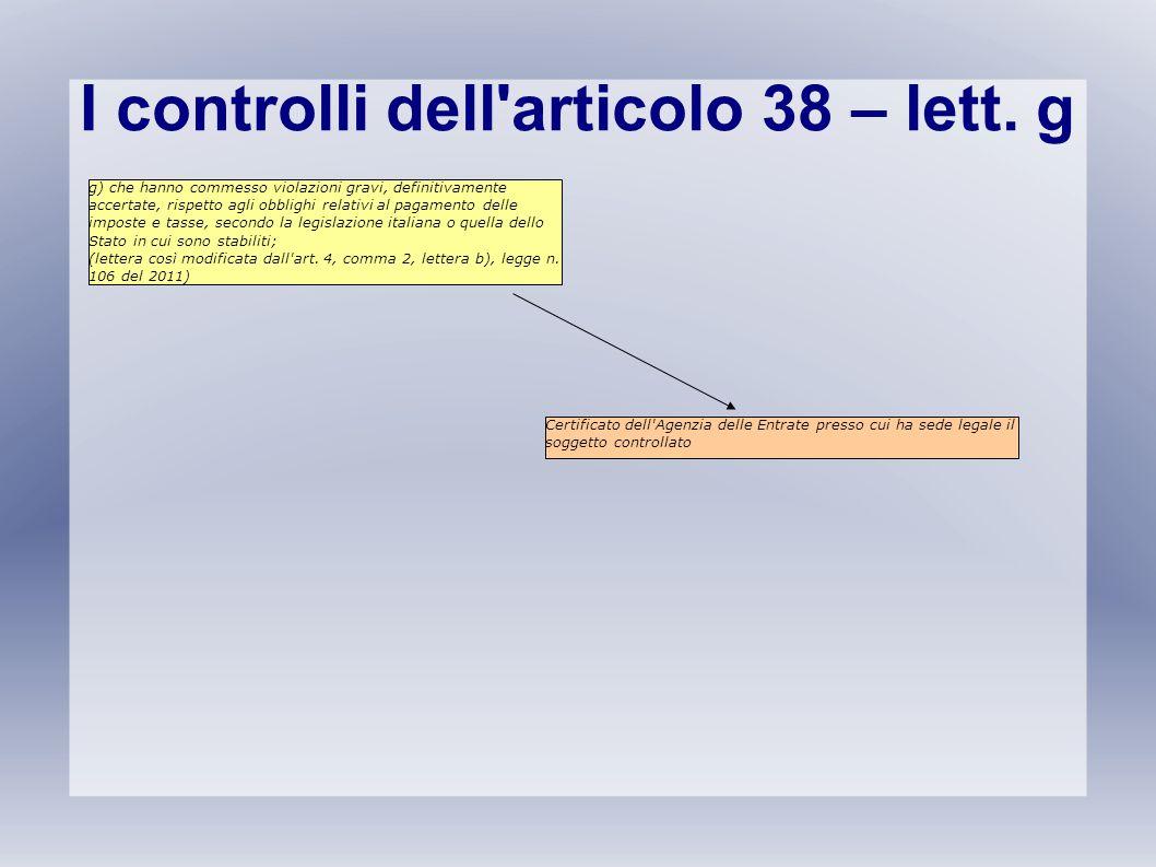 I controlli dell articolo 38 – lett. g
