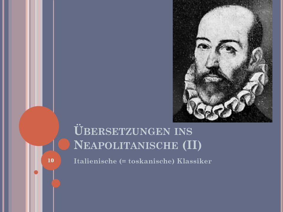 Übersetzungen ins Neapolitanische (II)