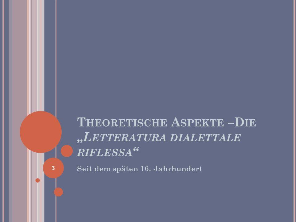 """Theoretische Aspekte –Die """"Letteratura dialettale riflessa"""