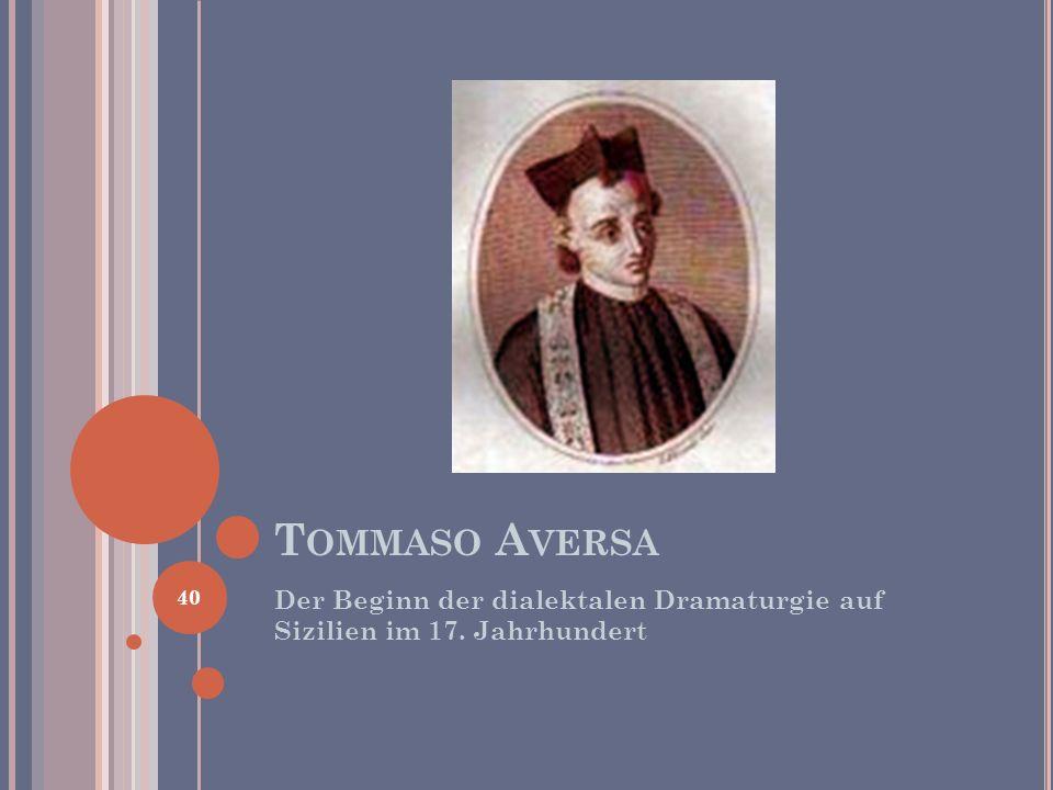 Tommaso Aversa Der Beginn der dialektalen Dramaturgie auf Sizilien im 17. Jahrhundert