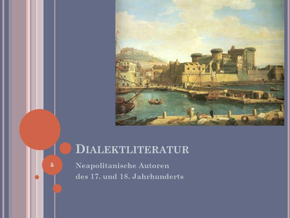 Dialektliteratur Neapolitanische Autoren des 17. und 18. Jahrhunderts