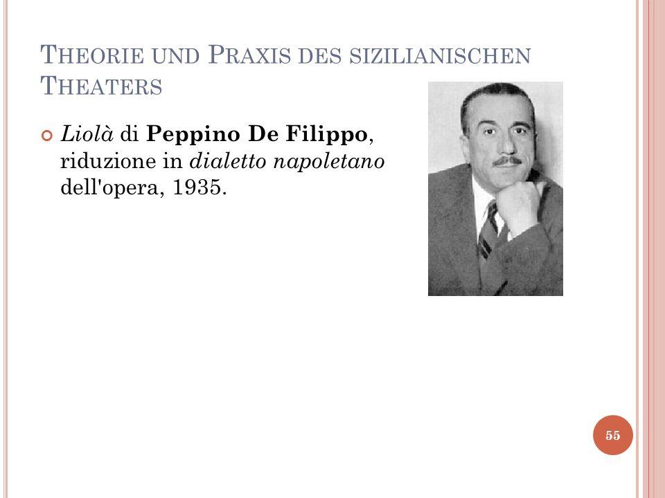 Theorie und Praxis des sizilianischen Theaters