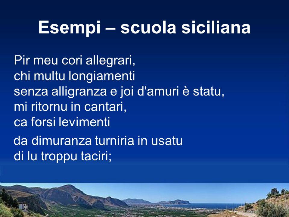 Esempi – scuola siciliana