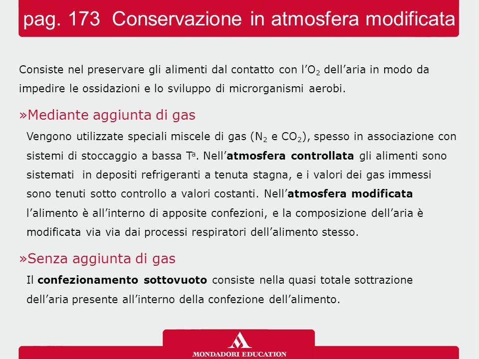 pag. 173 Conservazione in atmosfera modificata