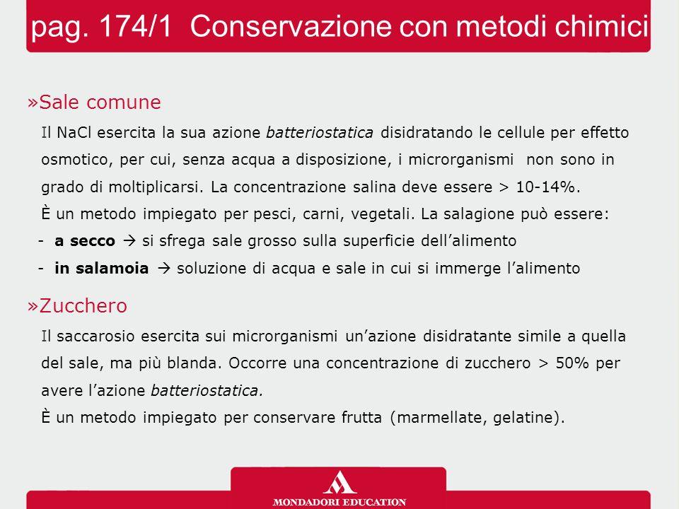 pag. 174/1 Conservazione con metodi chimici