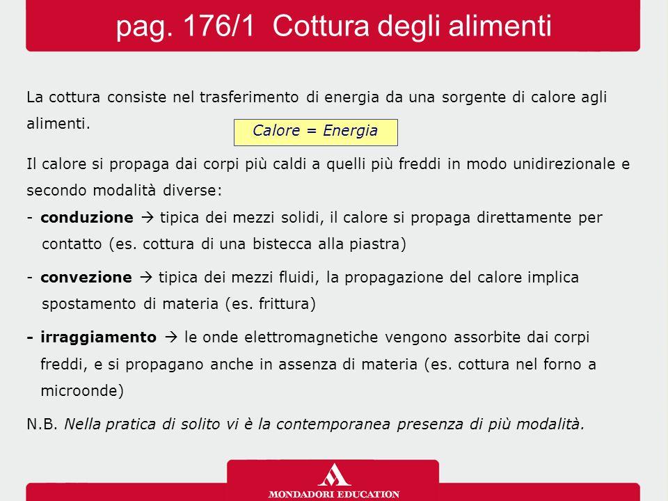 pag. 176/1 Cottura degli alimenti