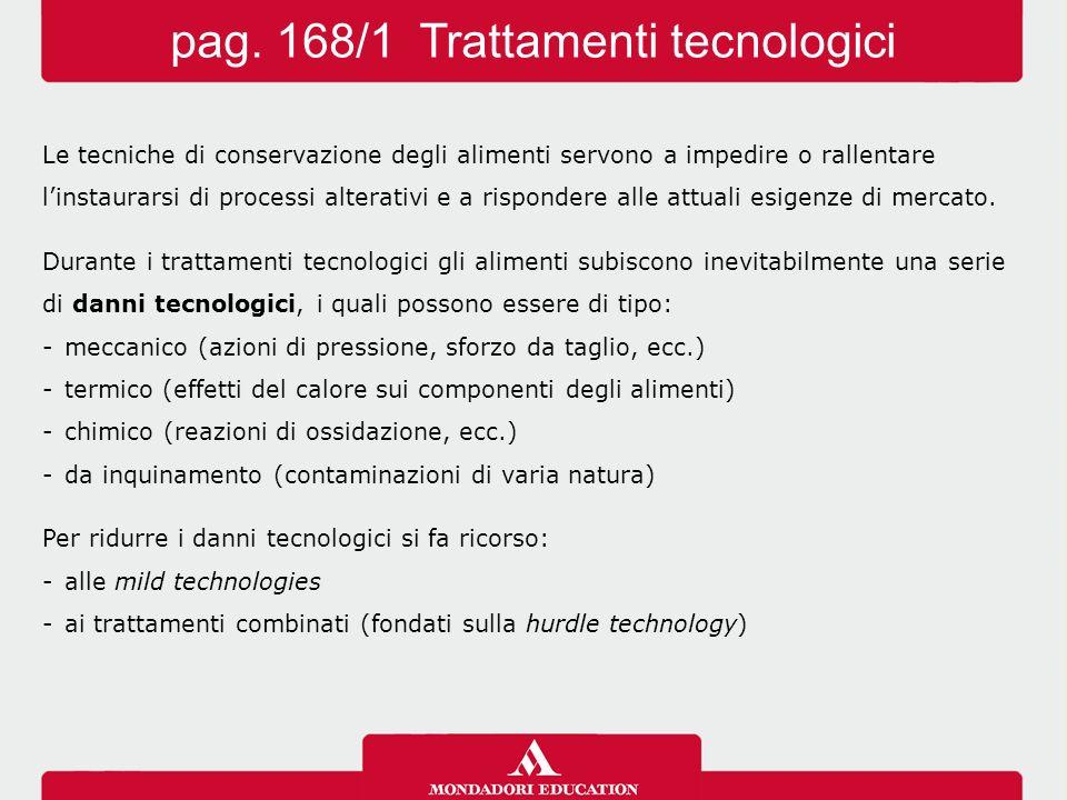 pag. 168/1 Trattamenti tecnologici