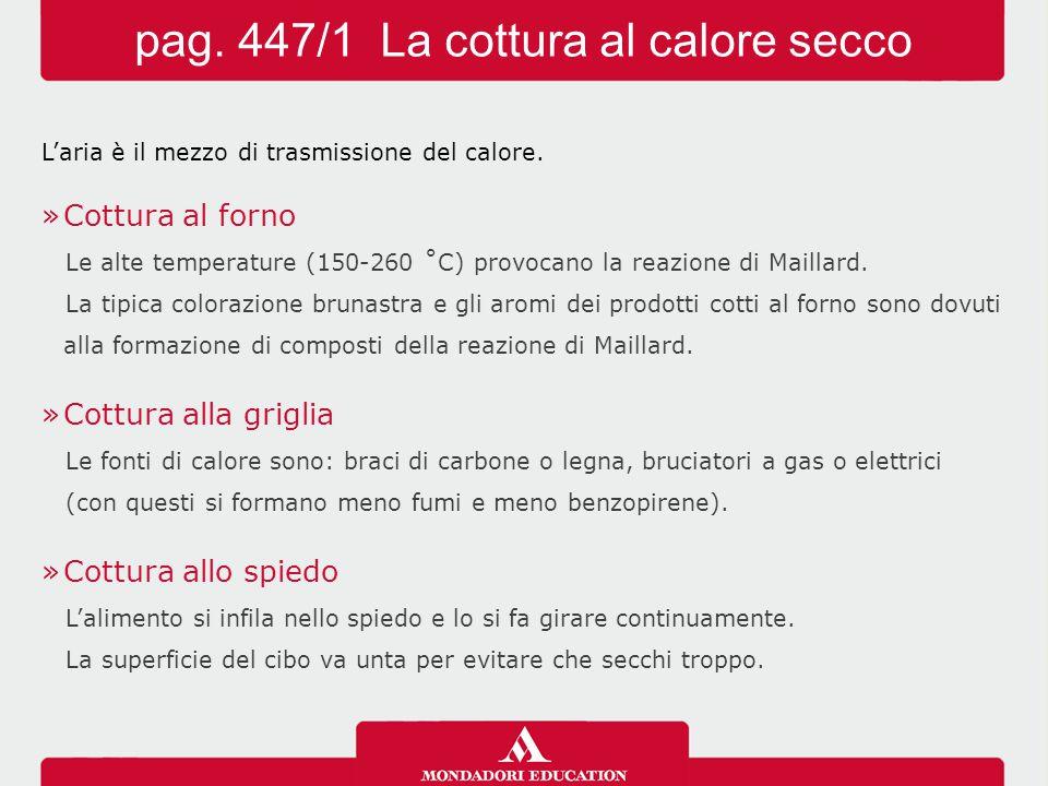 pag. 447/1 La cottura al calore secco