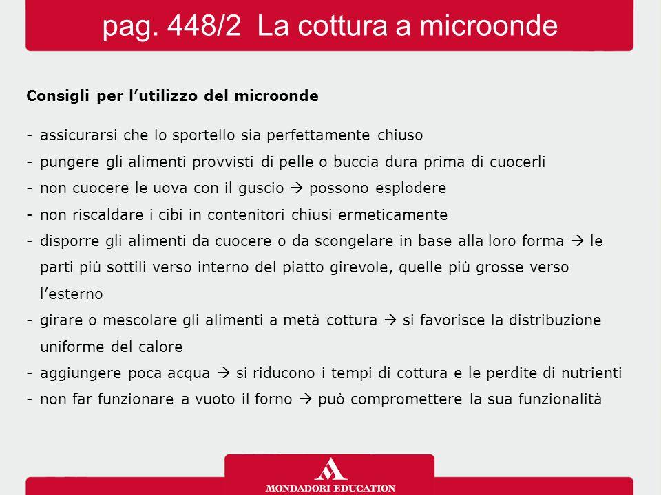 pag. 448/2 La cottura a microonde