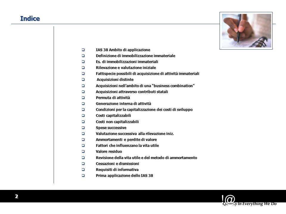 Indice 10 May 2001 IAS 38 Ambito di applicazione