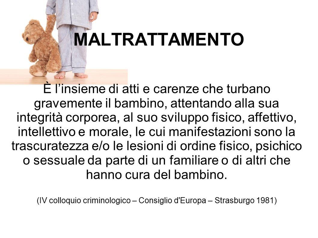 MALTRATTAMENTO