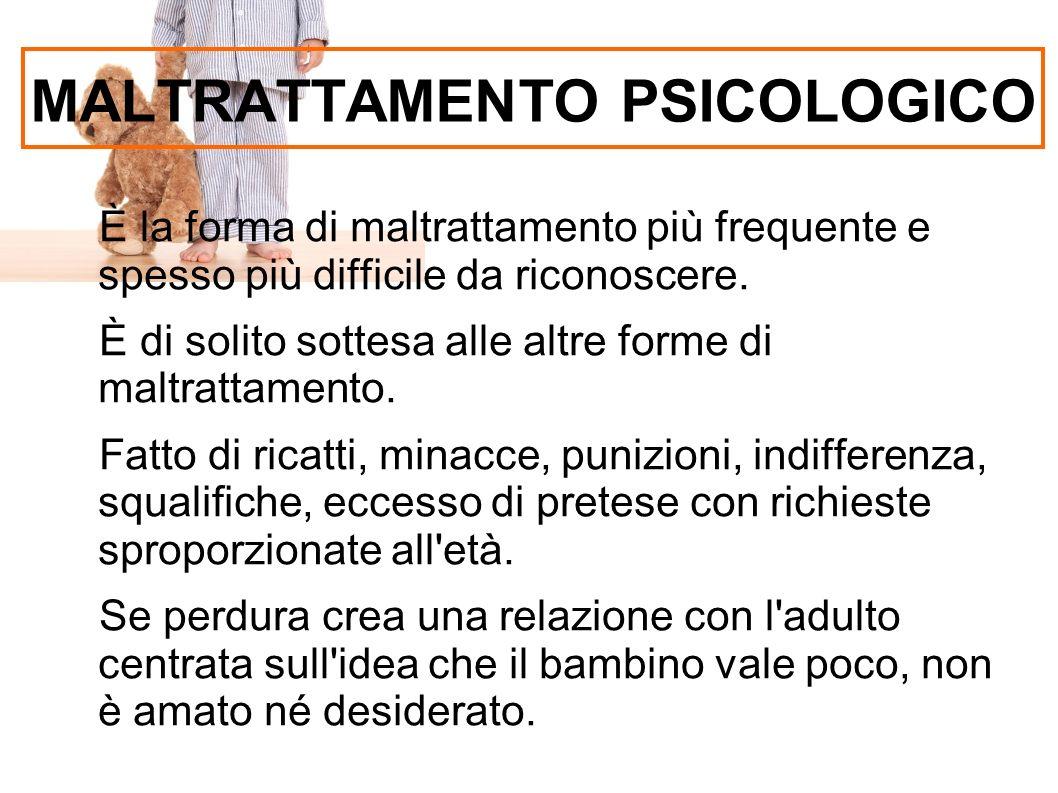 MALTRATTAMENTO PSICOLOGICO