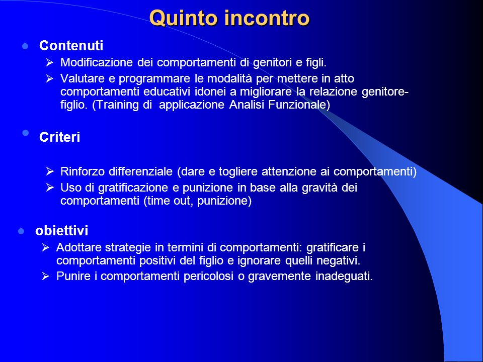Quinto incontro Contenuti Criteri obiettivi