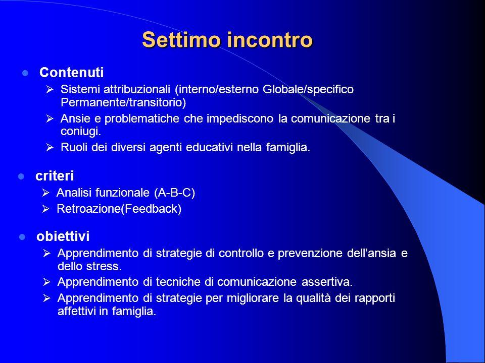 Settimo incontro Contenuti criteri obiettivi