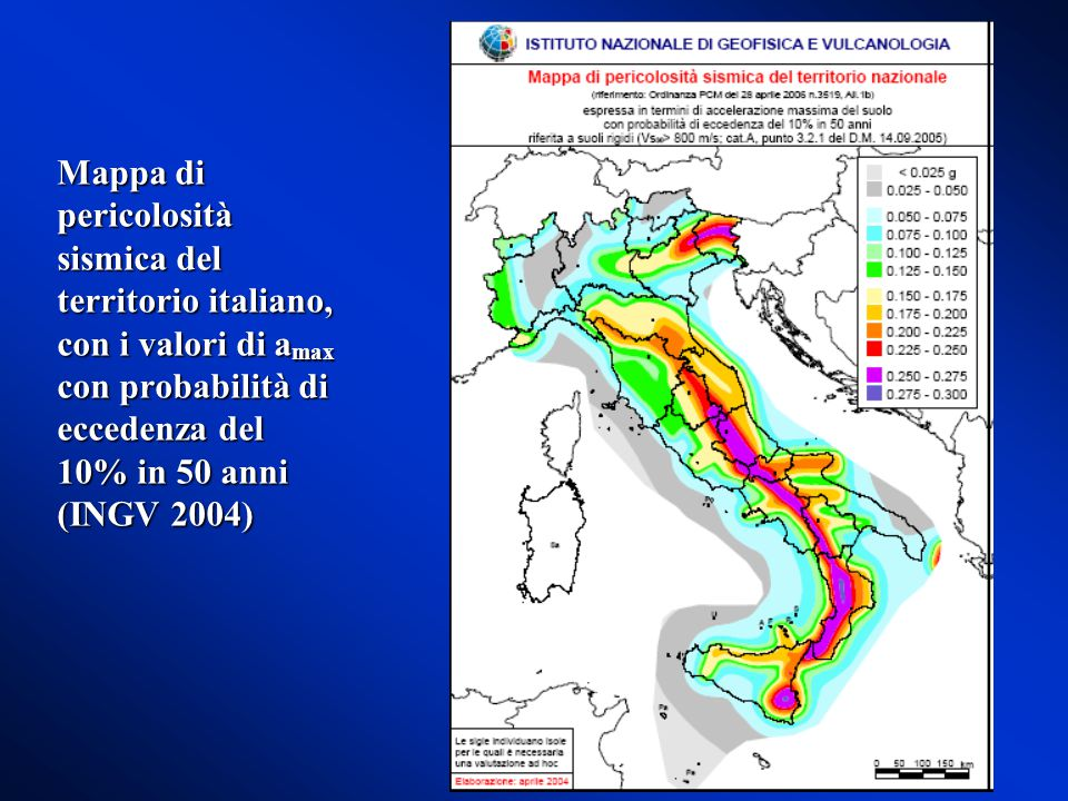 Mappa di pericolosità sismica del territorio italiano, con i valori di amax con probabilità di eccedenza del 10% in 50 anni (INGV 2004)