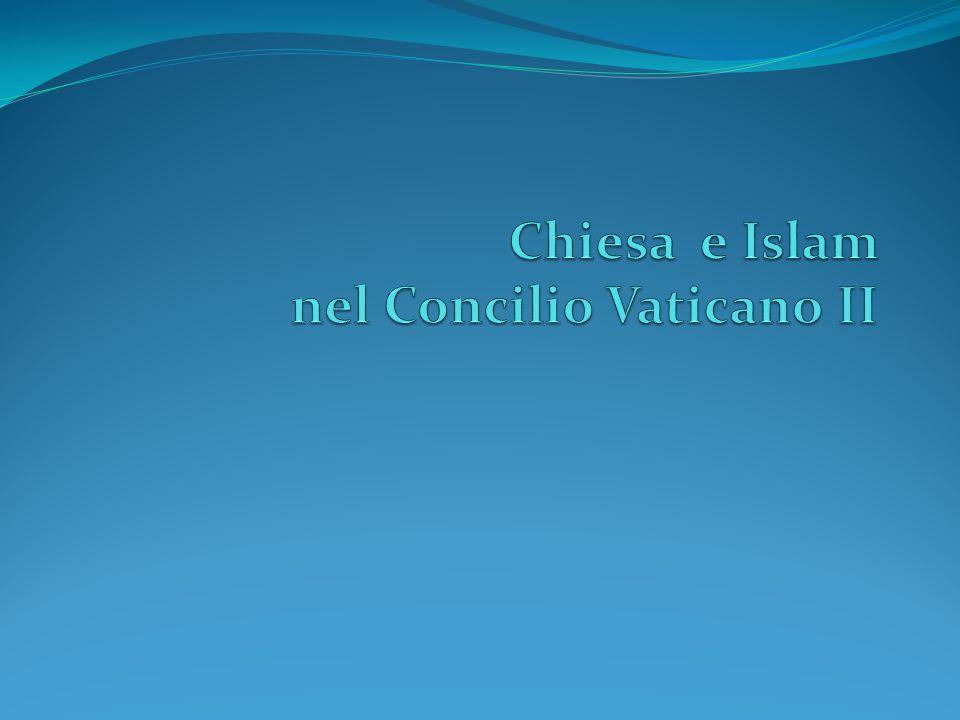 Chiesa e Islam nel Concilio Vaticano II