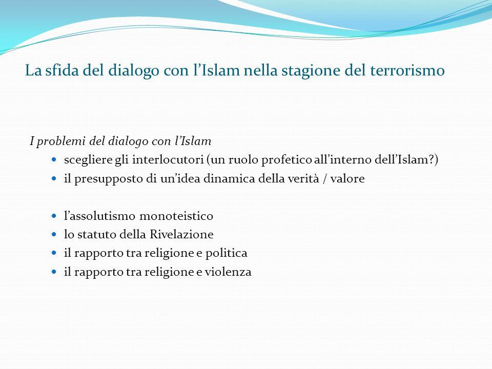 La sfida del dialogo con l'Islam nella stagione del terrorismo