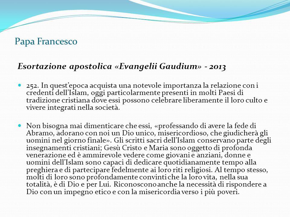 Papa Francesco Esortazione apostolica «Evangelii Gaudium» - 2013