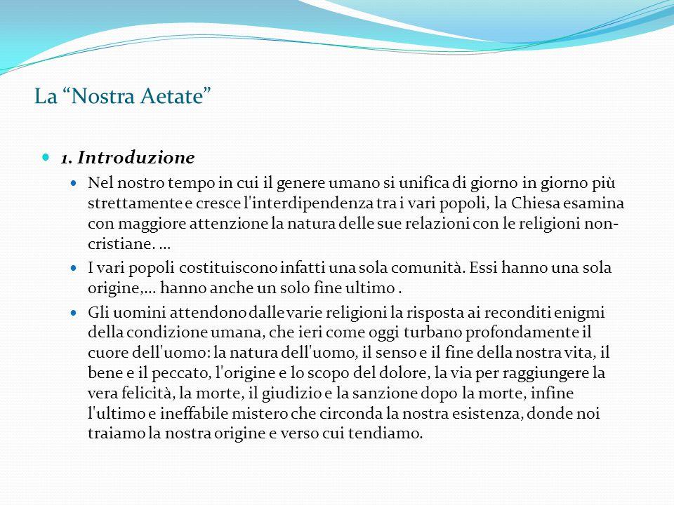 La Nostra Aetate 1. Introduzione